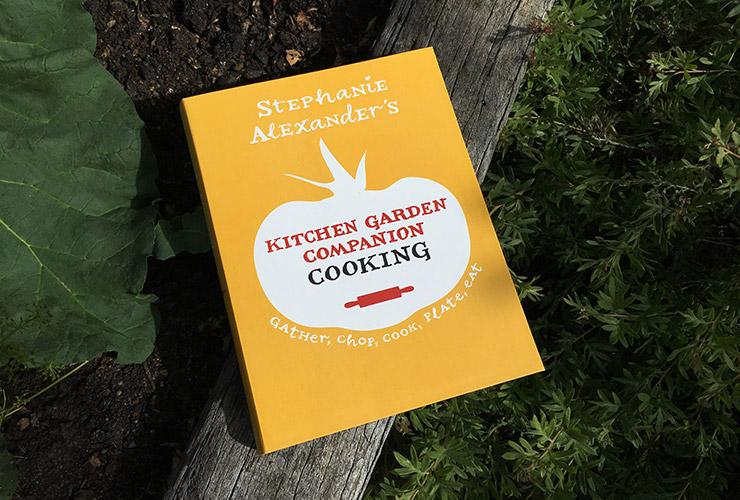 Stephanie Alexander's Kitchen Garden Companion: Cooking
